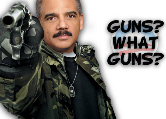 Eric Holder guns what guns Obama Fall Guy