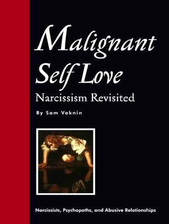 malignant_self_love_narcissism_revisited