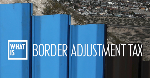 Border+Adjustment+Tax.png (940×493)